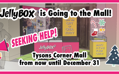 Help! JellyBOX is Going to the Mall! Seeking Volunteers & Seasonal Hires in Northern VA